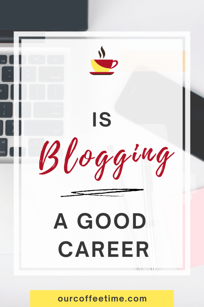 is blogging a good career