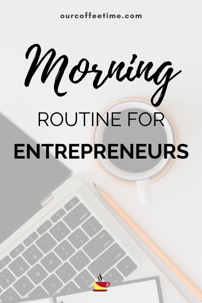 Morning Routine For Entrepreneurs