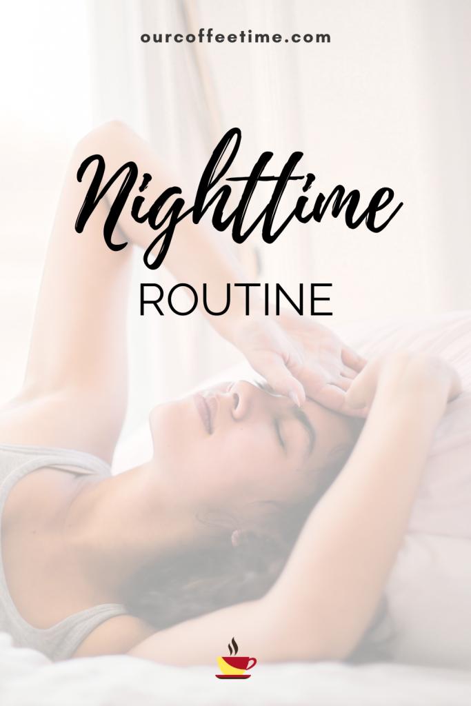 nighttime routine