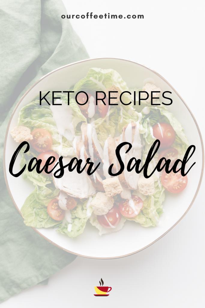 caesar salad on keto