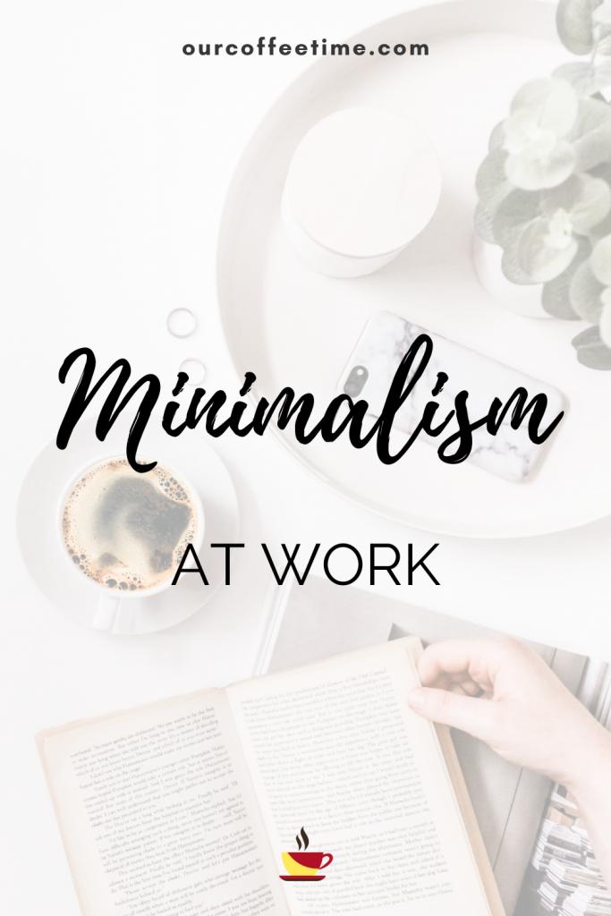 minimalism at work
